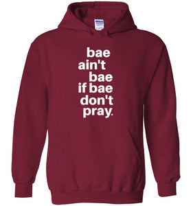 bae gotta pray hoodie | unisex adults | youth sizes | more colors available