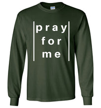pray for me lined long sleeve | unisex | more colors available
