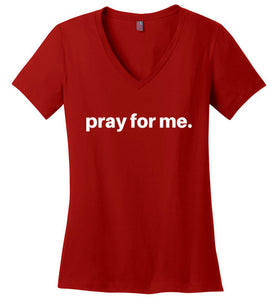 pray for me signature tee | adult women's | more colors available