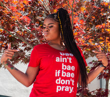 bae gotta pray tee | women's sizes | more colors available