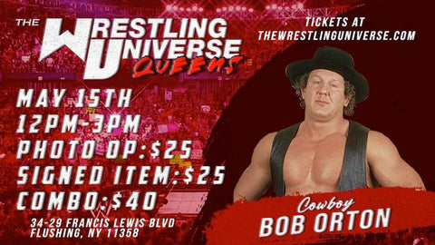 In-Store Meet & Greet with Cowboy Bob Orton Sat May 15th from 12-3PM TIX NOT MAILED (CHOOSE COMBO $40/SIGNED ITEM $25/PHOTO OP $25)