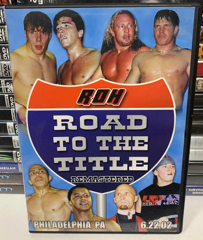 ROH Road To The Title Remastered 6/22/02 Philadelphia, PA DVD OOP