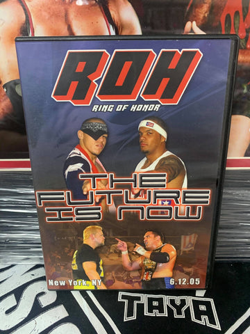 ROH Ring Of Honor The Future Is Now 6/12/05 New York City, NY DVD OOP