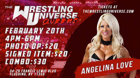 In-Store Meet & Greet with Angelina Love Sat Feb 20th from 4-6PM TIX NOT MAILED (CHOOSE COMBO $30/SIGNED ITEM $20/PHOTO OP $20)