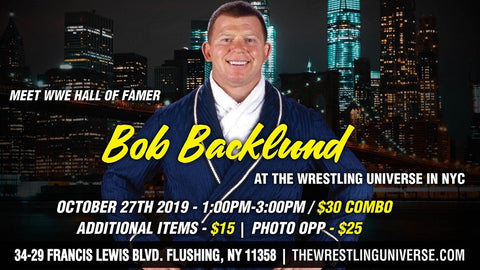 Meet WWE Hall Of Famer Bob Backlund Sun Oct 27th 1-3PM CHOOSE COMBO/PHOTO OPP