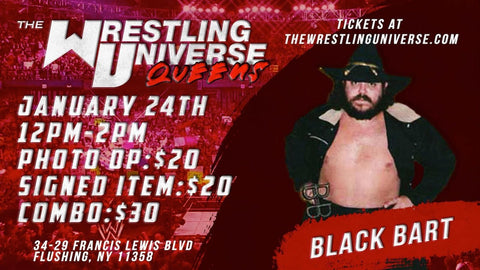 In-Store Meet & Greet with Black Bart Sun Jan 24th from 12-2PM TIX NOT MAILED (CHOOSE COMBO $30/AUTO $20/PHOTO OP $20)