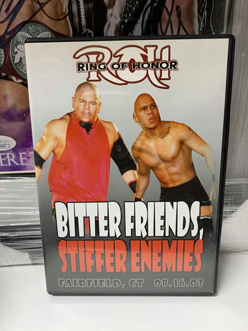 ROH Ring Of Honor Bitter Friends, Stiffer Enemies 8/16/03 DVD OOP