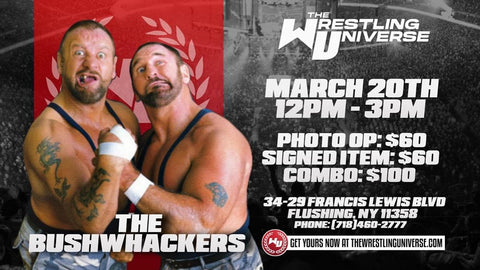 In-Store Meet & Greet with The Bushwhackers Sat March 20th from 12-3PM (CHOOSE COMBO $100/SIGNED ITEM $60/PHOTO OP $60)