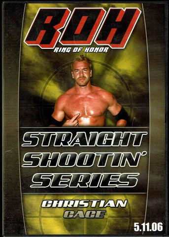 ROH Ring Of Honor Straight Shootin' Christian Cage 2006 DVD