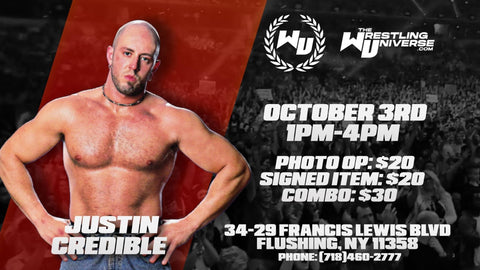 In-Store Meet & Greet with Justin Credible Sat Oct 3rd from 1-4PM TIX NOT MAILED (CHOOSE COMBO $30/SIGNED ITEM $20/PHOTO OP $20)