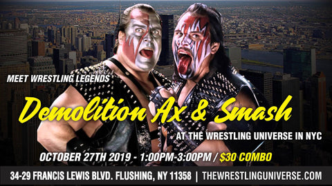 Meet Wrestling Legends Demolition Ax & Smash Sun Oct 27th From 1PM-3PM COMBO (TICKETS NOT MAILED)