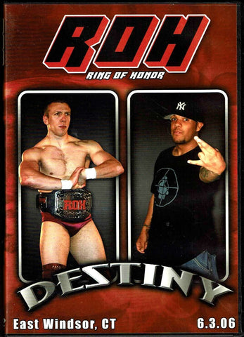 ROH Ring Of Honor Destiny East Windsor CT 6.3.06 DVD OOP