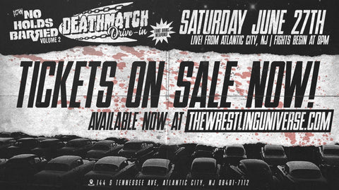ICW No Holds Barred Vol 2 Sat June 27th @ 8PM Atlantic City DEATHMATCH Drive In (Price is Per Car)