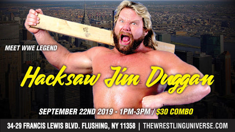 Hacksaw Jim Duggan Sept 22nd (CANCELED)