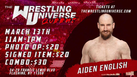 In-Store Meet & Greet with Aiden English Sat March 13th from 11AM-1PM TIX NOT MAILED (CHOOSE COMBO $30/SIGNED ITEM $20/PHOTO OP $20)
