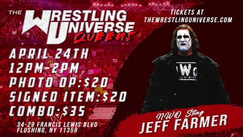 In-Store Meet & Greet with NWO Sting (Jeff Farmer) Sting Sat April 24th from 12-2PM TIX NOT MAILED (CHOOSE COMBO $35/AUTO $20/PHOTO OP $20)