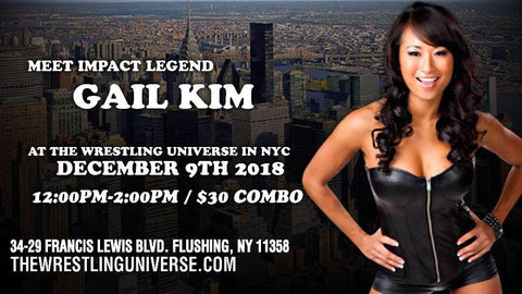 Meet Impact Legend Gail Kim Sun Dec 9th from 12PM-2PM COMBO (Tickets Not Mailed)