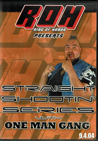 ROH Ring Of Honor Straight Shooting One Man Gang 2004 DVD