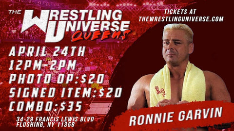 In-Store Meet & Greet with Ronnie Garvin Sat April 24th from 12-2PM TIX NOT MAILED (CHOOSE COMBO $35/AUTO $20/PHOTO OP $20)