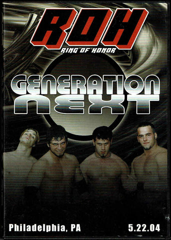 ROH Ring Of Honor Generation Next Philadelphia PA 5.22.04 DVD OOP