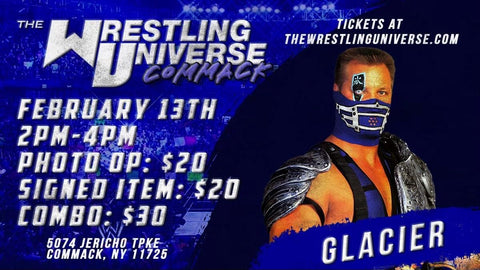 Long Island Store Meet & Greet with Glacier Sat Feb 13th from 2-4PM TIX NOT MAILED (CHOOSE COMBO $30/SIGNED ITEM $20/PHOTO OP $20)