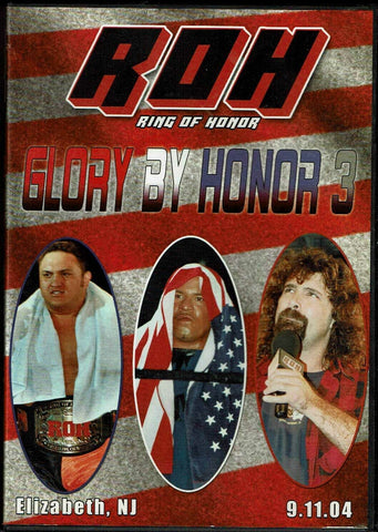ROH Ring Of Honor Glory By Honor 3 Elizabeth NJ 9/11/04 DVD OOP