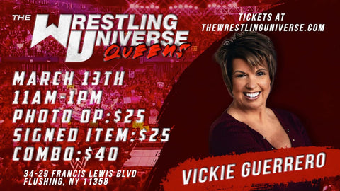 In-Store Meet & Greet with Vickie Guerrero Sat March 13th from 11AM-1PM TIX NOT MAILED (CHOOSE COMBO $40/SIGNED ITEM $25/PHOTO OP $25)