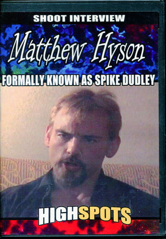 Highspots Spike Dudley Shoot Interview DVD