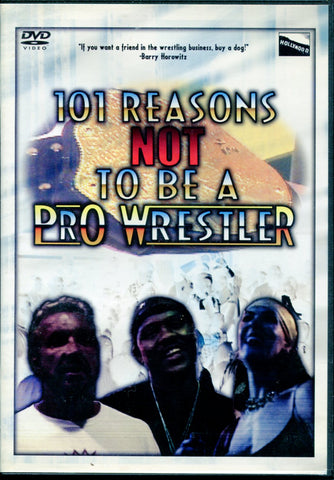 101 Reasons Not to be a Pro Wrestler DVD
