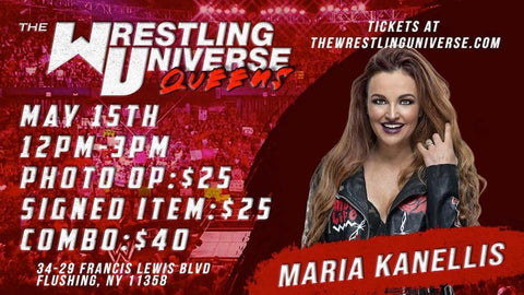 In-Store Meet & Greet with Maria Kanellis Sat May 15th from 12-3PM TIX NOT MAILED (CHOOSE COMBO $40/SIGNED ITEM $25/PHOTO OP $25)