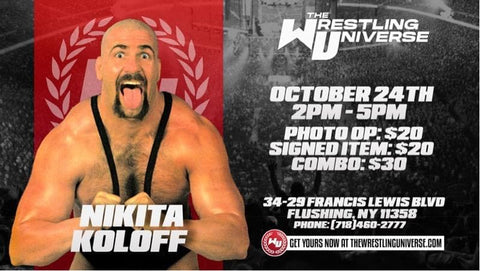 In-Store Meet & Greet with Nikita Koloff Sat Oct 24th from 2-5PM TIX NOT MAILED (CHOOSE COMBO $30/SIGNED ITEM $20/PHOTO OP $20)