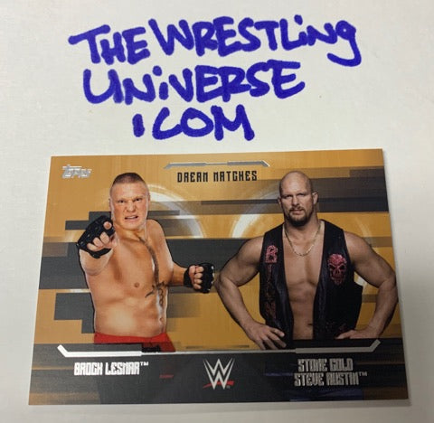 Brock Lesnar &  Steve Austin Topps 2017 Dream Matches #/99
