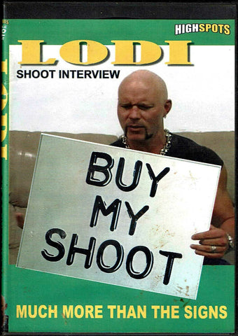 Highspots Shoot Interview LODI 2 Disc DVD