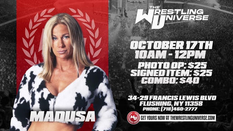 In-Store Meet & Greet with Madusa Sat Oct 17th from 10AM-12PM TIX NOT MAILED (CHOOSE COMBO $40/SIGNED ITEM $25/PHOTO OP $25)