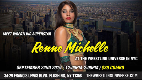Meet Wrestling Superstar Renee Michelle Sun Sept 22nd From 12PM-2PM COMBO (TICKETS NOT MAILED)