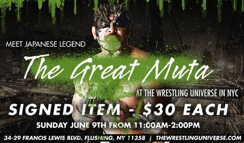 Meet Japanese Legend The Great Muta Sun June 9th From 11-2PM SIGNED ITEM (TICKETS NOT MAILED)