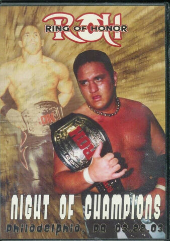 ROH Ring Of Honor Night of the Champions Philadelphia 3/22/03 DVD OOP