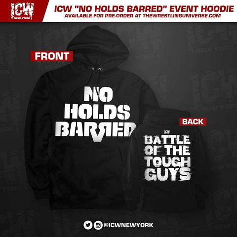 "ICW ""No Holds Barred"" Event Hoodie"