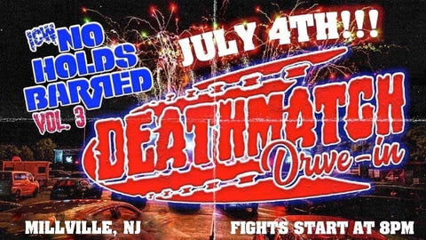 ICW No Holds Barred Vol 3 Sat July 4th @ 8PM Millville NJ DEATHMATCH Gen Admission (Standing or Bring Own Chair)