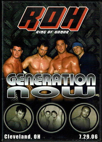 ROH Ring Of Honor Generation Now Cleveland, OH 7.29.06 DVD OOP