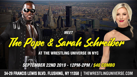 Meet The Pope & Sarah Schreiber Sun Sept 22nd From 12PM-2PM COMBO (TICKETS NOT MAILED)