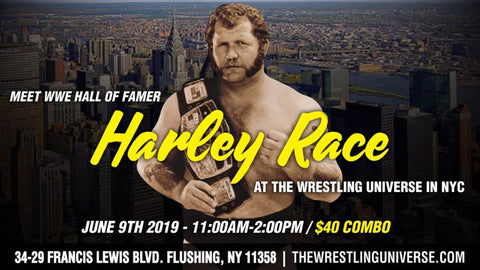 Meet WWE Hall Of Famer Harley Race Sun June 9th From 11-2PM COMBO (TICKETS NOT MAILED)