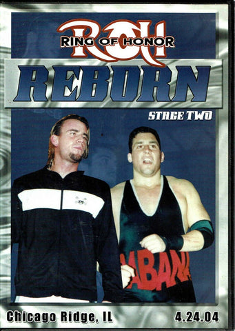 ROH Ring Of Honor Reborn Stage Two 2004 Chicago Ridge, IL 4.24.04 DVD OOP