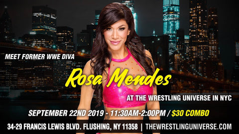 Meet Former WWE Diva Rosa Mendes Sun Sept 22nd From 11:30AM-2PM COMBO (TICKETS NOT MAILED)