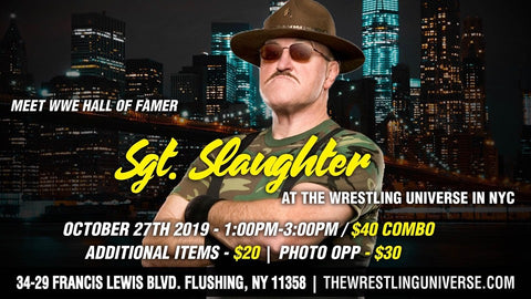 Meet WWE Hall Of Famer Sgt Slaughter Sun Oct 27th 1-3PM CHOOSE COMBO/PHOTO OPP