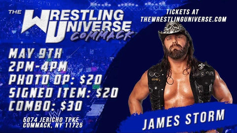 Long Island Store Meet & Greet with James Storm Sun May 9th from 2-4PM TIX NOT MAILED (CHOOSE COMBO $30/AUTO $20/PHOTO OP $20)