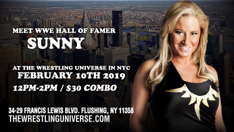 Meet WWE Hall Of Famer Sunny on Sun Feb 10th From 12PM-2PM COMBO (TICKETS NOT MAILED)