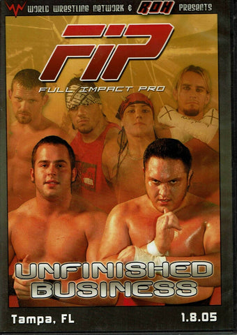 WWN & ROH Presents Full Impact Pro FIP Unfinished Business Tampa 1.8.05 DVD
