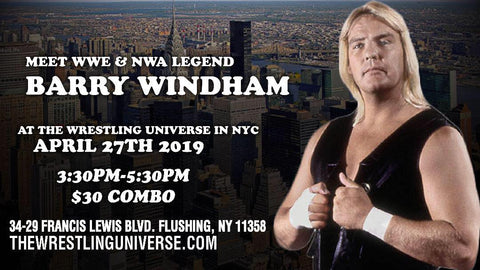 Meet WWE & NWA Legend Barry Windham Sat April 27th 12th From 3:30PM-5:30PM COMBO (TICKETS NOT MAILED)