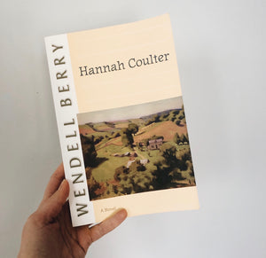 Book Review: Hannah Coulter by Wendell Berry